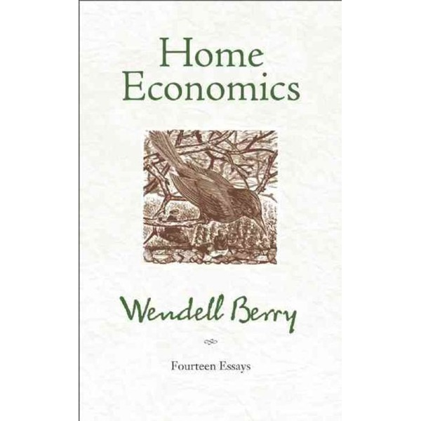 Home Economics : Fourteen Essays