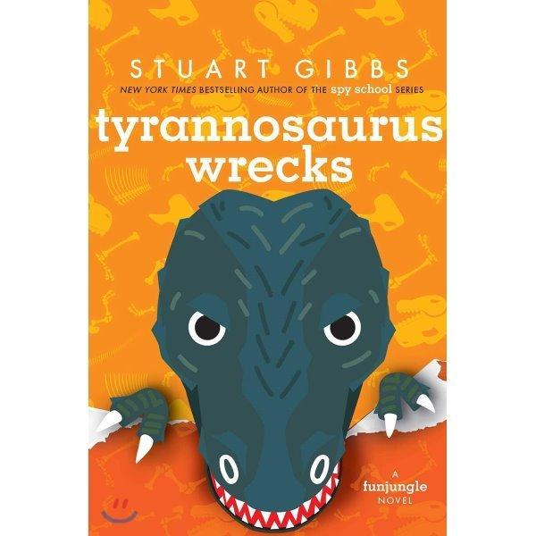 Tyrannosaurus Wrecks  Stuart Gibbs