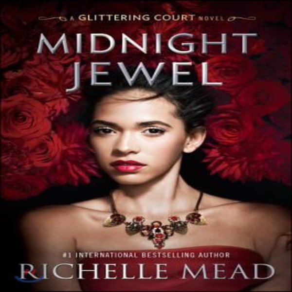 Midnight Jewel  Richelle Mead