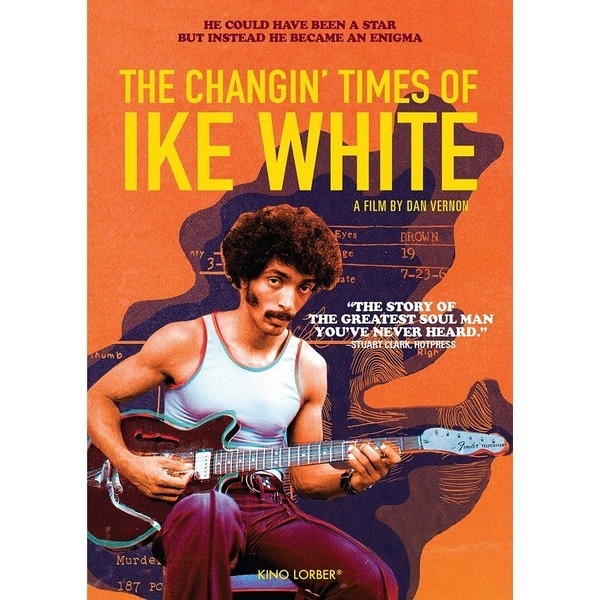 The Changin Times Of Ike White (더 체인징 타임...