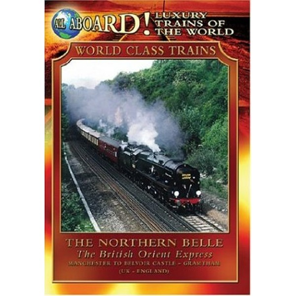 Luxury Trains Of The World: The Northern Belle...