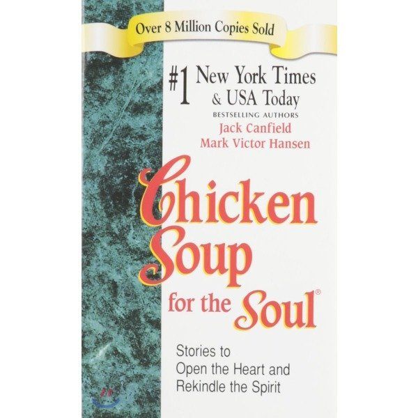 Chicken Soup for the Soul  Jack Canfield  Mark Victor Hansen