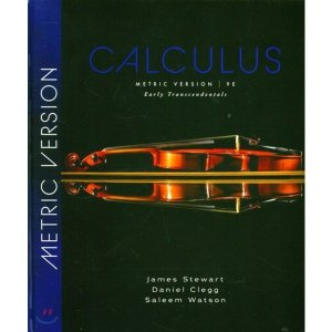 Calculus  9 E : Metric Version : Early Transcendentals  James Stewart