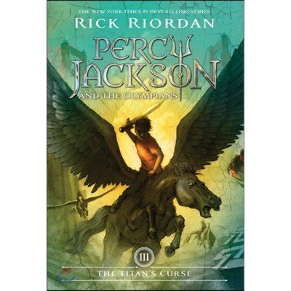 Percy Jackson and the Olympians  3 : The Titan s Curse  Rick Riordan