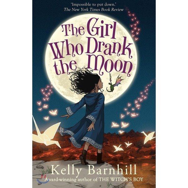 The Girl Who Drank the Moon (영국판) : 2017 뉴베리 수상작  Kelly Barnhill