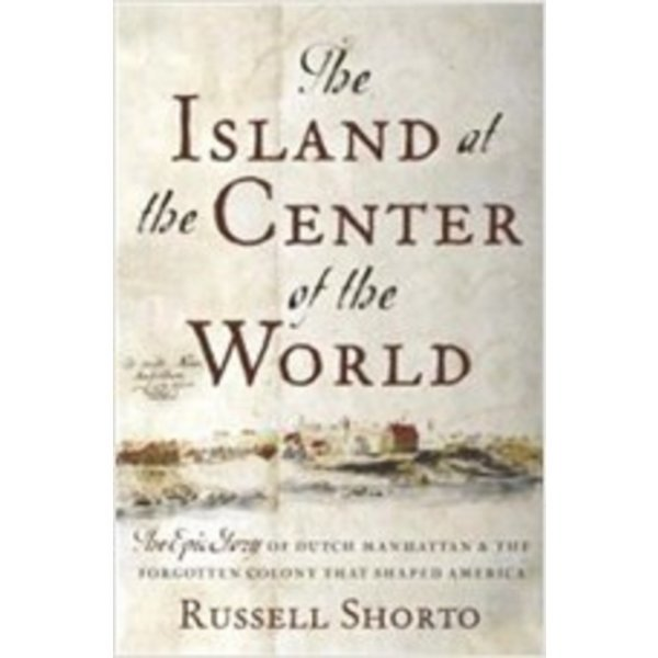 The Island at the Center of the World   (Paperback)