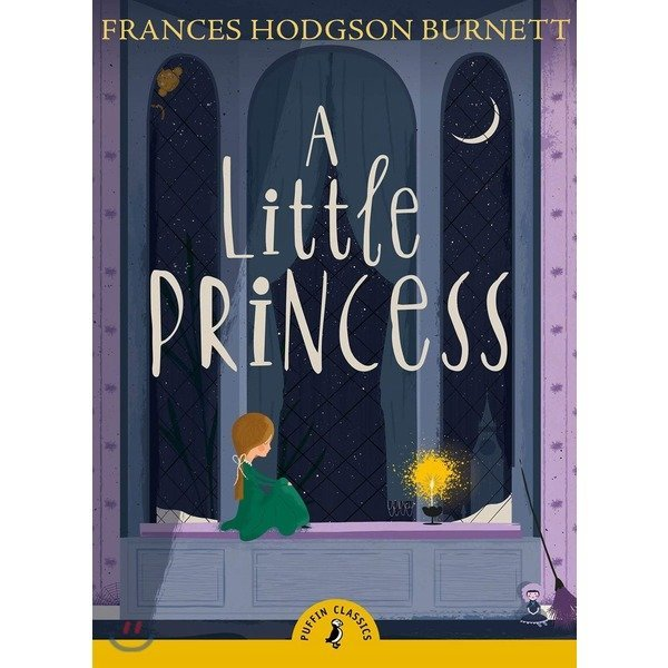 A Little Princess  Frances Burnett  Margery Hill  Adelinen Yen Mah