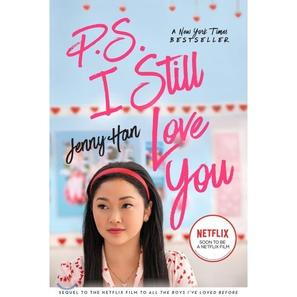P S  I Still Love You  : To All the Boys I ve Loved Before 2 : 넷플릭스 미드  내가 사랑한 모...