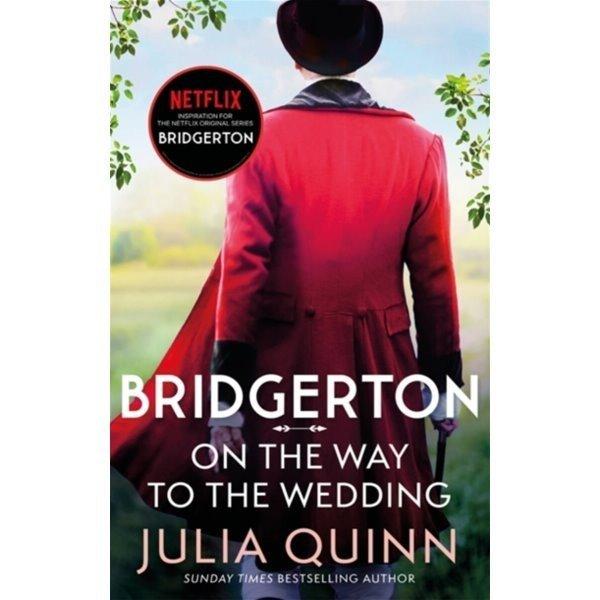 Bridgerton  08 : On The Way To The Wedding : 넷플릭스  브리저튼  원작소설 : Inspiration for the...