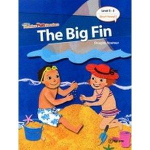 Phonics Fun Readers 2-3 : The Big Fin (Paperback  CD 1 포함)-Phonics Fun Readers