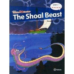 Phonics Fun Readers 5-1 : The Shoal Beast (Paperback  CD 1 포함)-Phonics Fun Readers
