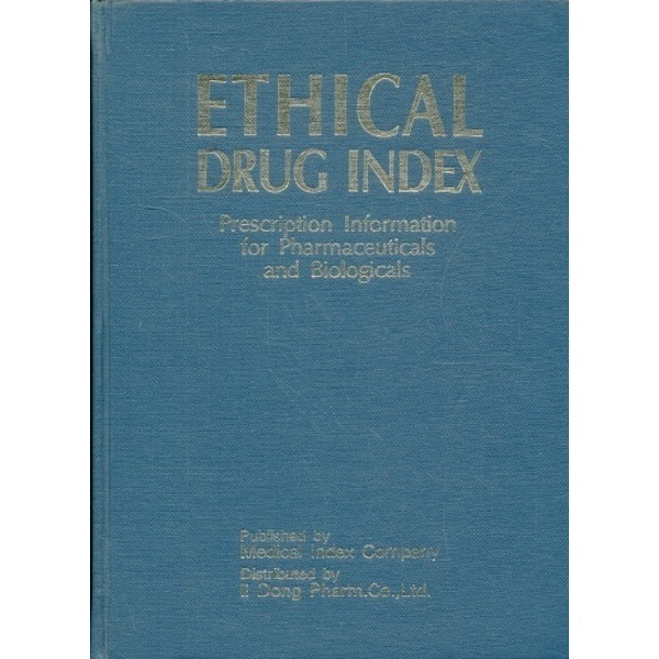 ETHICAL DRUG INDEX - Prescription Information for