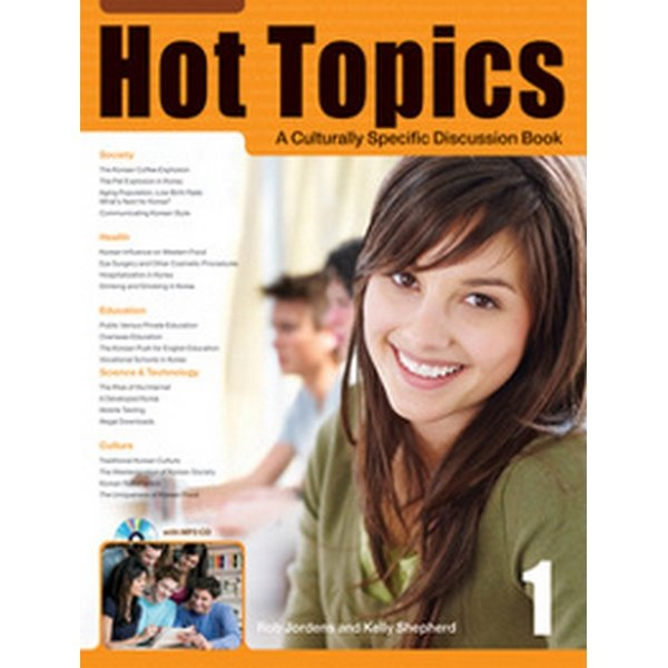 Hot Topics 1 : Student Book : A Culturally Specific Discussion Book(Paperback  CD 1포함)