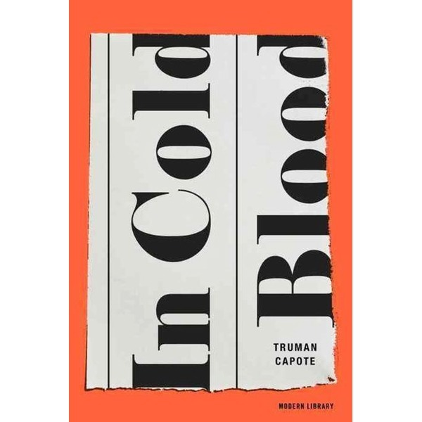 In Cold Blood  Modern Library   Truman Capote
