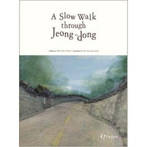 A Slow Walk through Jeong-dong (Hardcover)
