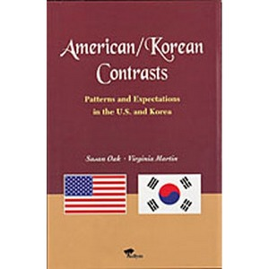American/Korean Contrasts : Patterns   Expectations in the U.S.   Korea(Paperback)