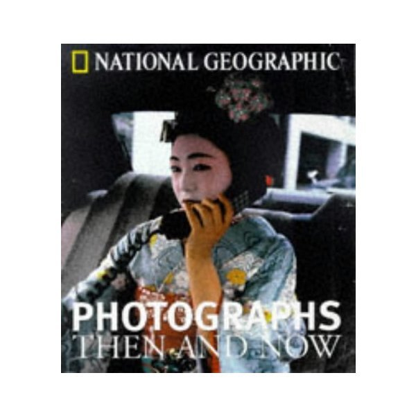 National Geographic Photographs Then and Now/내셔널 지오그래픽