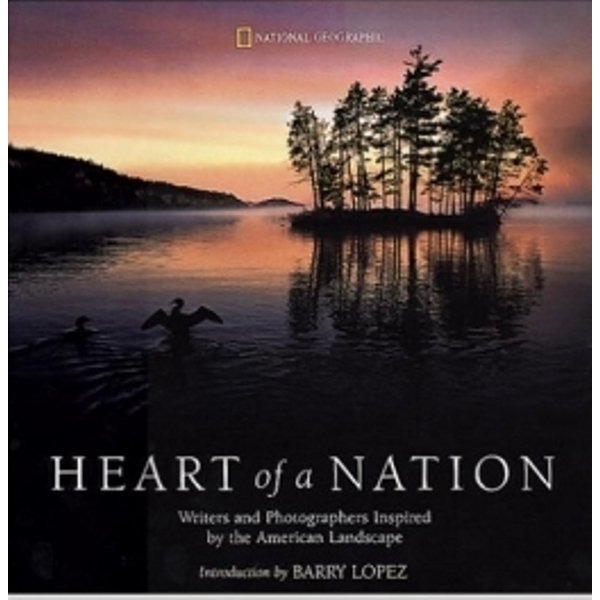 Heart of a Nation: Writers and Photographers Inspired by the American Landscape /내셔널 지오그래픽